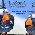 3 Tips Ampuh untuk Tweet yang Efektif